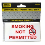 Handy Hardware Smoking Not Permited Sign
