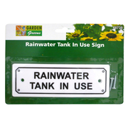 Garden Greens Rainwater Tank In Use Sign