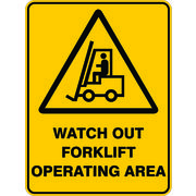 Warning Watch Out Forklift Operating Area Sign 450 x 300mm Polypropylene